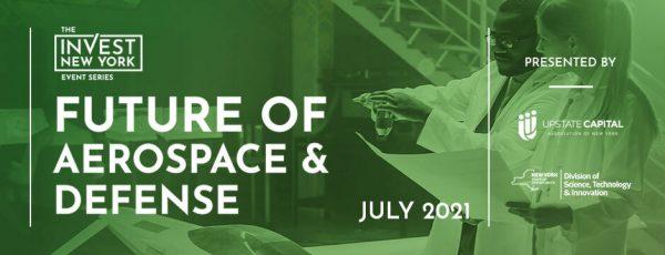 Invest NY: Future of Aerospace and Defense Event Recap